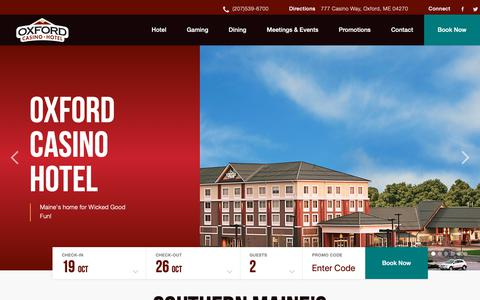 Screenshot of Home Page oxfordcasino.com - Oxford Casino   Hotel, Dining & Entertainment in Maine - captured Oct. 19, 2018