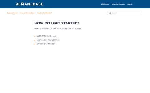 Screenshot of Support Page demandbase.com - How Do I Get Started? – Success Center - captured Nov. 6, 2019