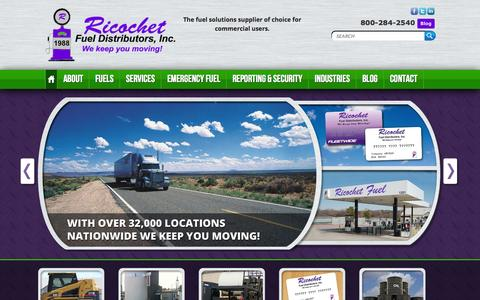 Screenshot of Home Page ricochetfuel.com - Ricochet Fuel Distrubitors, Inc. We keep you moving! - captured Oct. 6, 2014