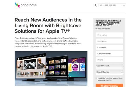 Screenshot of Landing Page brightcove.com - Brightcove |  Reach New Audiences in the Living Room with Brightcove Solutions for Apple TV® - captured March 2, 2018