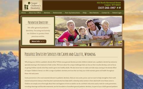 Screenshot of Services Page casperchildrensdental.com - Douglas Pediatric Dental Services | Children's Dental Checkups and Cleanings | Casper Dental Sealants | Gillette Pulpotomies | Glenrock Crowns - captured Oct. 2, 2014