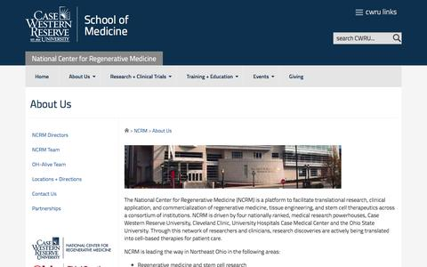 Screenshot of About Page case.edu - About Us - National Center for Regenerative Medicine - Case Western Reserve University - captured May 22, 2016