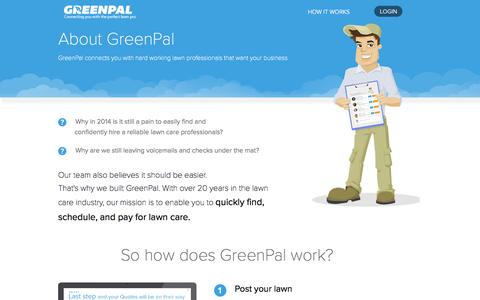 Screenshot of About Page yourgreenpal.com - GreenPal | How It Works, Lawn Mowing Made Easy - captured Sept. 16, 2014