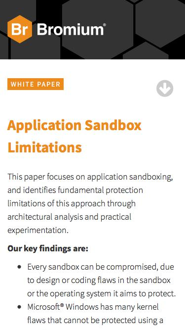 Bromium: White Paper - Application Sandbox Limitations