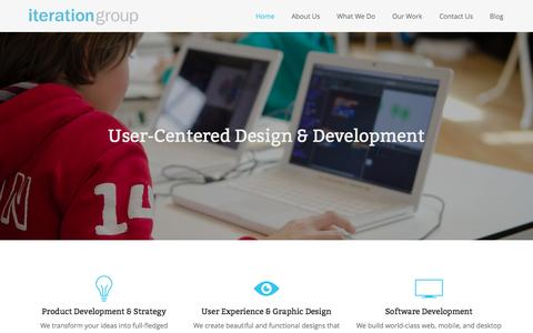 Screenshot of Home Page iterationgroup.com - IterationGroup‐Product/UI/UX/SoftwareDevelopmentConsultingIteration Group – Product / UI / UX / Software Development Consulting   Iteration Group is boutique Product / UI / UX / Software Development Consulting firm, serving clients across  - captured Oct. 6, 2014