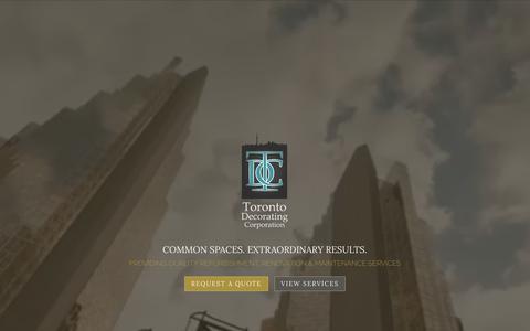 Screenshot of Home Page torontodecorating.com - Toronto Decorating Corporation | COMMON SPACES. EXTRAORDINARY RESULTS. - captured Dec. 3, 2016