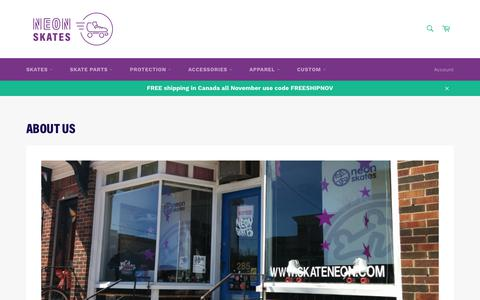 Screenshot of About Page neonskates.ca - About Us – Neon Skates - captured Nov. 20, 2018
