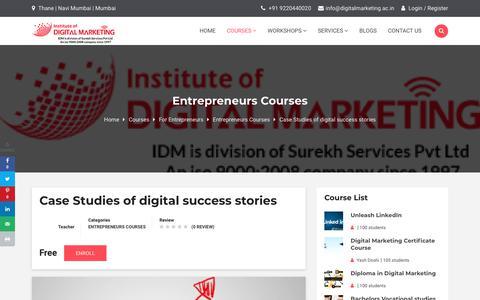 Screenshot of Case Studies Page digitalmarketing.ac.in - Case Studies of digital success stories - Institute Of Digital Marketing - captured Nov. 23, 2019