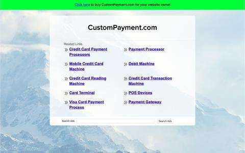 Screenshot of Home Page custompayment.com - CustomPayment.com - captured Nov. 12, 2018