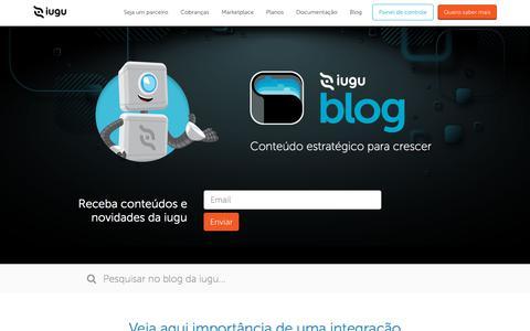 Screenshot of Blog iugu.com - Blog da iugu - Conteúdo estratégico para seu crescimento - captured Aug. 3, 2019