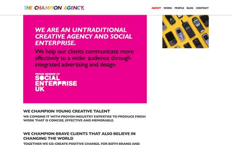 Screenshot of About Page thechampionagency.com - An untraditional creative agency and social enterprise | The Champion Agency - captured Oct. 9, 2014