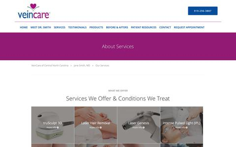 Screenshot of Services Page veincareofnc.com - Services - Jane Smith, MD: Phlebologist Raleigh , NC - captured Oct. 18, 2018