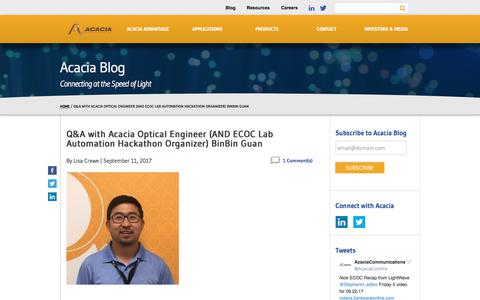 Q&A with Acacia Optical Engineer (AND ECOC Lab Automation Hackathon Organizer) BinBin Guan - Acacia Communications