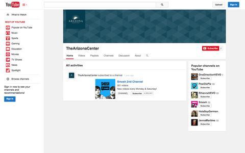 Screenshot of YouTube Page youtube.com - TheArizonaCenter  - YouTube - captured Oct. 23, 2014
