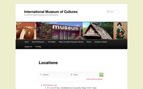 Screenshot of Locations Page internationalmuseumofcultures.org - Locations | International Museum of Cultures - captured Aug. 6, 2016