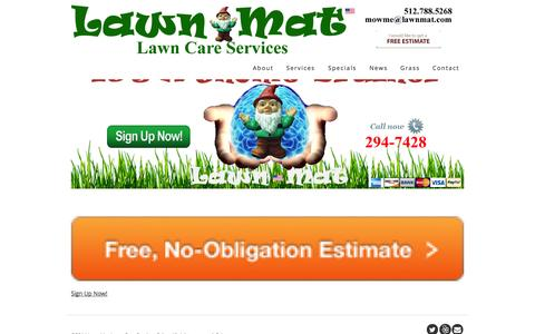 Screenshot of Home Page lawnmat.com - Lawn-Mat Lawn Care Services - Mowing   Trimming   Blowing - South Austin, Texas - captured Oct. 2, 2014