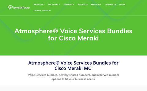 Screenshot of Pricing Page intelepeer.com - Atmosphere® Voice Services Bundles for Cisco Meraki - IntelePeer Cloud Communications - captured June 13, 2019