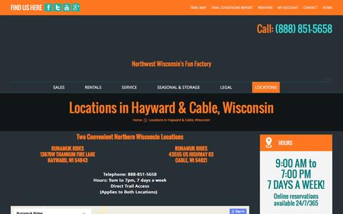 Screenshot of Locations Page runamukrides.com - Hayward and Cable, Wisconsin Watercraft, Power Sports Equipment Sales, Service & Rentals.  | Runamuk Rides - captured Nov. 11, 2016
