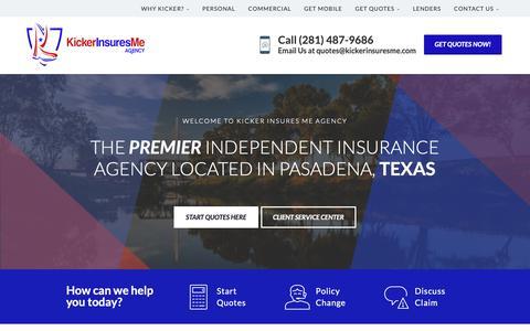 Screenshot of Home Page kickerinsuresme.com - Kicker Insures Me Agency in Pasadena, Texas | (281) 487-9686 - captured Oct. 15, 2018