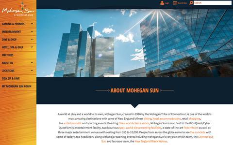 Screenshot of About Page mohegansun.com - About Mohegan Sun | Mohegan Sun - captured Sept. 21, 2018
