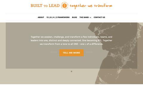 Screenshot of Home Page builttolead.com - BUILT TO LEAD – Together We Transform - captured Nov. 6, 2018
