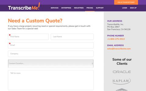 Screenshot of Pricing Page transcribeme.com - Get a Custom Quote - TranscribeMe - captured Feb. 19, 2019
