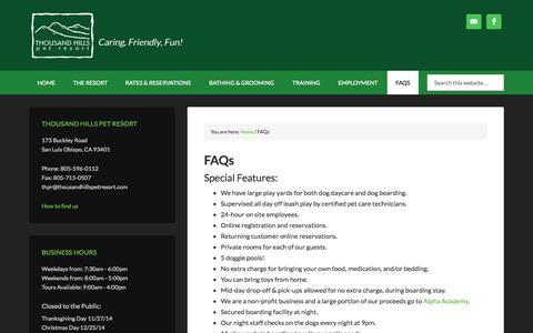 Screenshot of FAQ Page thousandhillspetresort.com - Thousand Hills Pet Resort - San Luis Obispo - Dog Barding FAQs - captured Sept. 30, 2014
