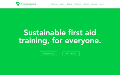 Screenshot of Home Page firstaidafrica.org - First Aid Africa | Training, Volunteering, & First Aid Resources - captured Aug. 12, 2018