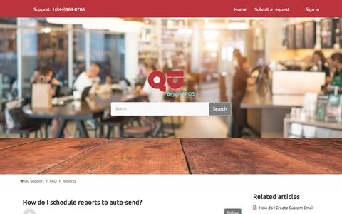 Screenshot of Support Page qubeyond.com - How do I schedule reports to auto-send? – Qu Support - captured Sept. 4, 2019