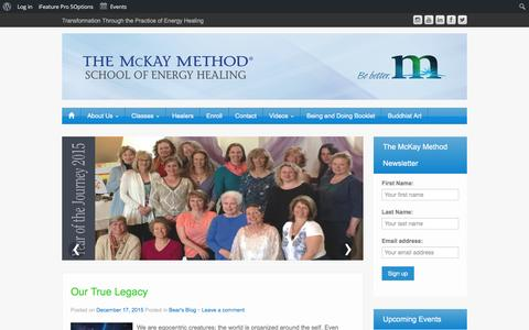 Screenshot of Home Page themckaymethod.com - The McKay Method School of Energy Healing - Transformation Through the Practice of Energy Healing - captured Feb. 4, 2016