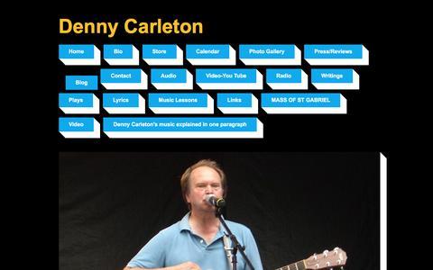 Screenshot of Blog dennycarleton.com - Denny Carleton | singer songwriter,guitar teacher | Blog - captured June 5, 2016