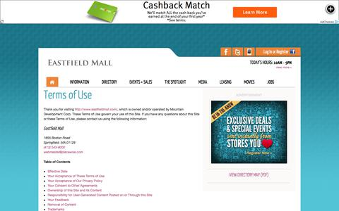 Screenshot of Terms Page eastfieldmall.com - Eastfield Mall :: Terms of Use :: 1655 Boston Road, Springfield, MA. 01129 :: (413) 543-8000 - captured July 15, 2018