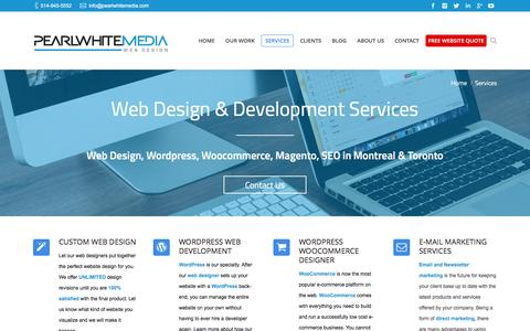 Screenshot of Services Page pearlwhitemedia.com - Montreal/ Toronto Web Designers- Wordpress WooCommerce, SEO , Magento, Services - captured May 15, 2017