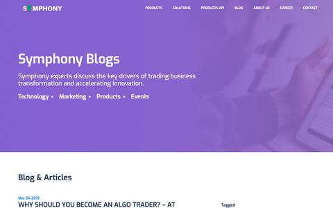 Screenshot of Blog symphonyfintech.com - Symphony Fintech is financial industry's leading technology solution provider offering end-to-end multi-asset order and execution management system, risk management system and low latency algorithmic trading platform - captured April 3, 2019