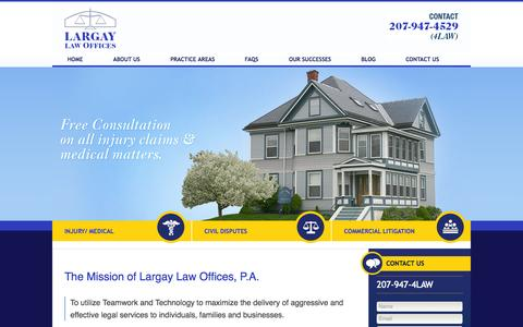 Screenshot of Home Page largaylaw.com - Maine Litigation Lawyer - Bangor, Maine Personal Injury Attorney - Augusta, Maine Medical Malpractice Lawyer - captured June 19, 2015