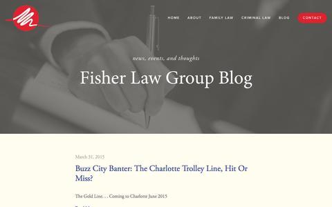 Screenshot of Blog fisherlawgrouppllc.com - Blog — Family Lawyer in Charlotte, NC   Child Custody Attorney Charlotte North Carolina   Fisher Law Group PLLC - captured Aug. 3, 2015