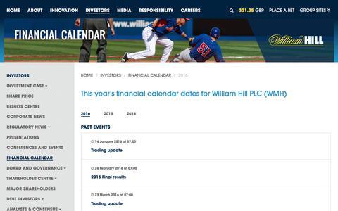 Screenshot of williamhillplc.com - William Hill PLC: 2016                 - Financial Calendar                 - Investors - captured Sept. 4, 2016