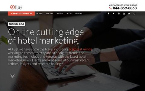 Screenshot of Blog fueltravel.com - Fuel Blog - Hotel Marketing News & Travel Industry Insights - captured Dec. 5, 2015
