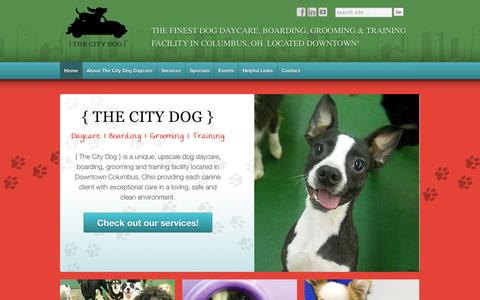 Screenshot of Home Page thecitydogdaycare.com - The City Dog Daycare - The Finest Dog Daycare, Boarding, Grooming & Training Facility in Columbus, OH. - captured Oct. 8, 2014