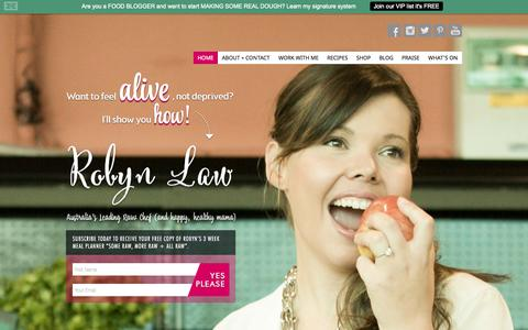 Screenshot of Home Page girlonraw.com - Girl on Raw : Robyn - Australian Raw Chef, Raw Food, Former Flight Attendant Now World Traveller, Travel, Fitness, Wellbeing, Wholesome Living - captured Sept. 30, 2014