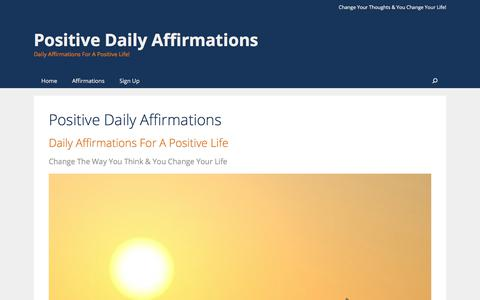 Screenshot of Home Page positivedailyaffirmations.com - Positive Daily Affirmations – Daily Affirmations For A Positive Life! - captured Aug. 16, 2017