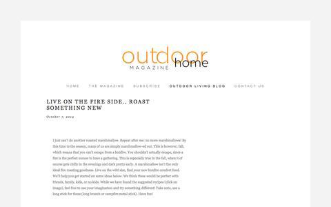 Screenshot of Blog outdoorhomemagazine.com - Outdoor Home Magazine - Outdoor Living | Landscaping Ideas | Hudson Valley - Westchester NY—Outdoor Living Blog - captured Oct. 7, 2014