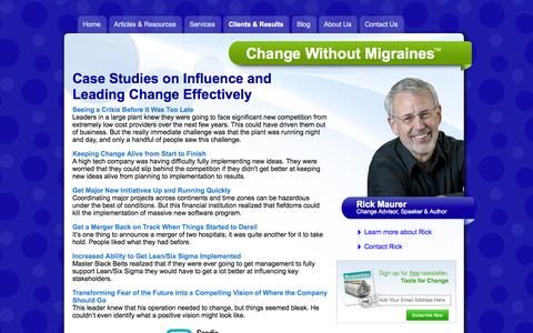 Screenshot of Case Studies Page rickmaurer.com - Case Studies on Influence and Leading Change Effectively | Change Without Migraines - captured Oct. 27, 2014