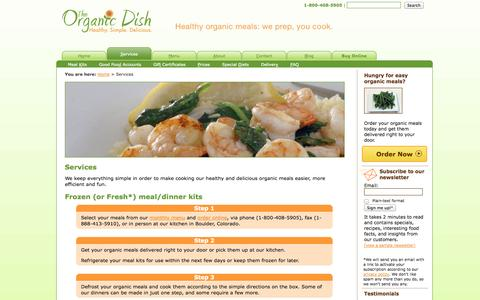 Screenshot of Services Page theorganicdish.com - The Organic Dish – pick up healthy organic meals to go and cook at home in minutes for you and your family - captured Sept. 30, 2014