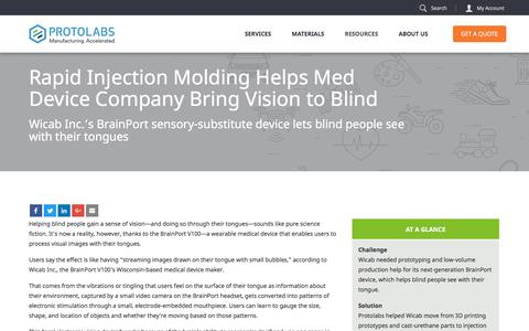 Screenshot of Case Studies Page protolabs.com - Case Study: Injection Molding Helps Company Bring Vision to Blind - captured March 2, 2018