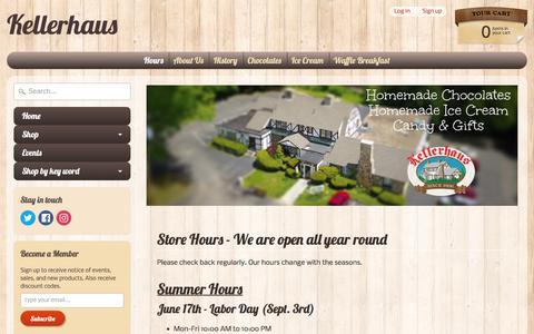 Screenshot of Hours Page kellerhaus.com - Store Hours - We are open all year round | Kellerhaus - captured July 3, 2018