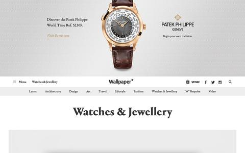 Watches & Jewellery | Wallpaper*