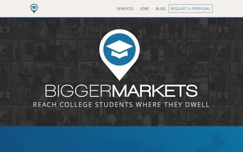 Screenshot of Home Page biggermarkets.com - Bigger Markets | College Marketing | On-Campus Marketing | Campus Street Teams | Marketing to Generation Y - captured Sept. 14, 2015