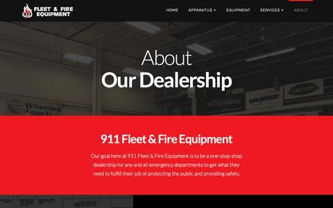Screenshot of About Page 911fleet.com - Learn About Our Dealership - 911 Fleet & Fire Equipment - captured Oct. 20, 2018