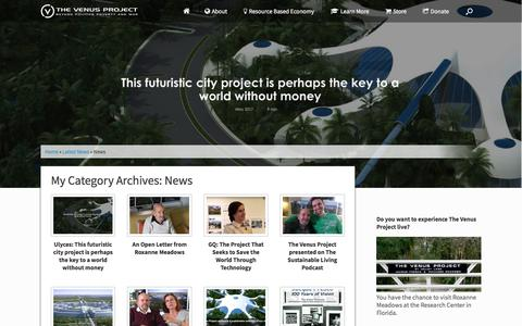 Screenshot of Press Page thevenusproject.com - News Archives   The Venus Project - captured June 22, 2017